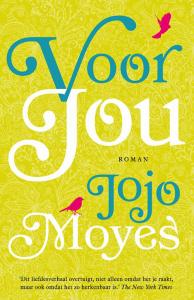 Jojo Moyes, Voor Jou