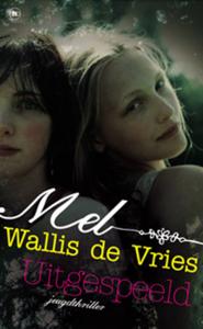 Mel Wallis de Vries, Uitgespeeld