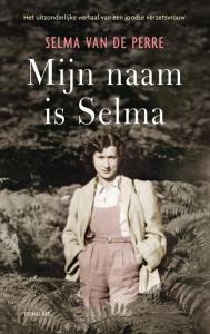 Selma van de Perre, Mijn naam is Selma