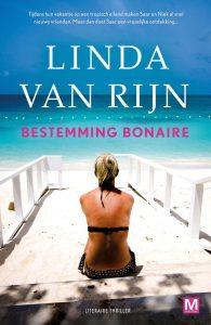 Linda van Rijn, Bestemming Bonaire