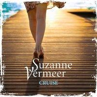 Suzanne Vermeer, Cruise